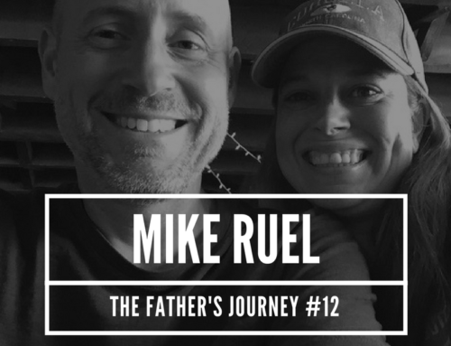 TFJ #12 – Pastor Mike Ruel Talks Fatherhood